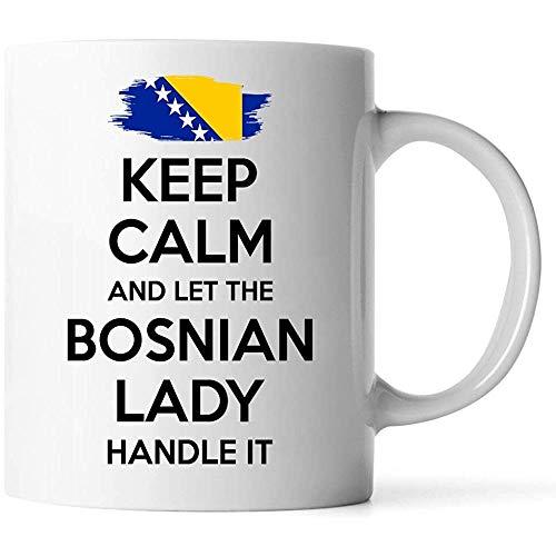 Tassen - bosnische Geschenk für Frauen Oma Mutter Tante Freundin 11oz weiße Kaffeetasse - behalten Sie Ruhe und lassen Sie die bosnische Dame damit umgehen