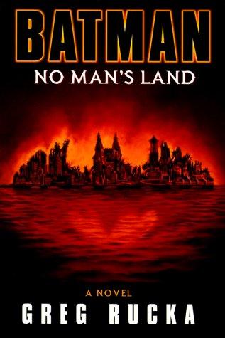 Batman: No Man's Land