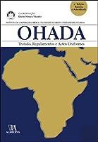 Ohada Tratado, regulamentos e actos uniformes (Portuguese Edition)