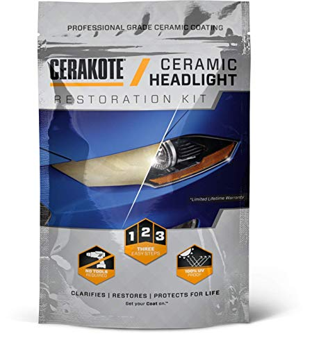 CERAKOTE Ceramic Headlight Restoration Kit – 3 Easy Steps - No Power Tools Required – Brings Headlights Back to Like New Condition - Guaranteed to Last As Long As You Own Your Vehicle