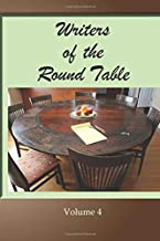 Writers of the Round Table - Volume 4