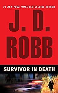 Survivor In Death (In Death, Book 20)