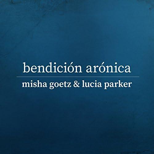 Misha Goetz & Lucia Parker