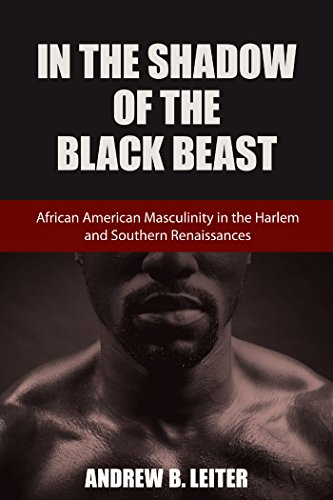 In the Shadow of the Black Beast: African American Masculinity in the Harlem and Southern Renaissances (Southern Literary Studies)の詳細を見る