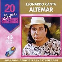 LEONARDO CANTA ALTEMAR DUTRA-20 SUPER SUCESSOS