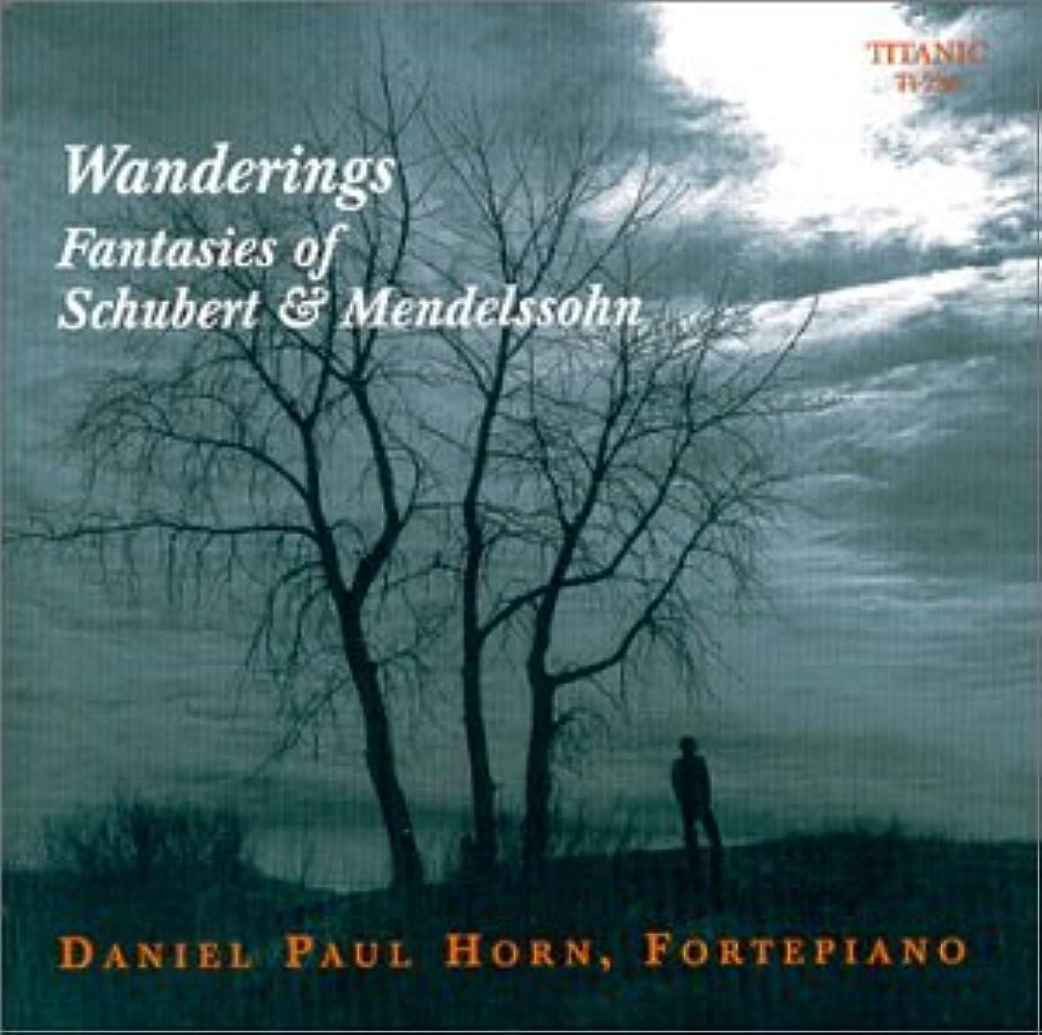 Wanderings: Fantasies of Schubert & Mendelssohn