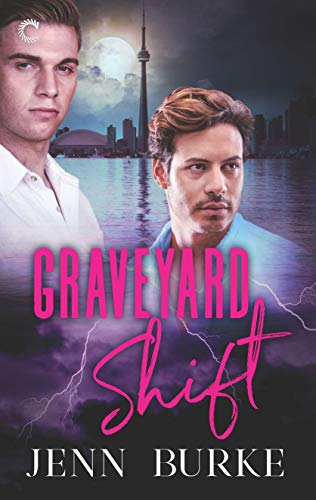 Graveyard Shift (Not Dead Yet Book 3)