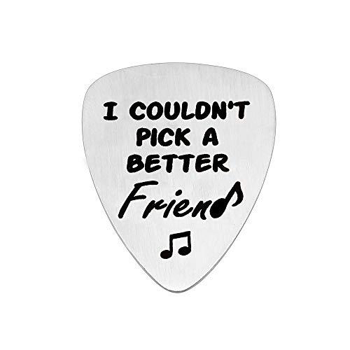 YONGHUI I Couldn't Pick A Better Friend Plettri per chitarra acustica, basso elettrico, migliori amici, compleanno, Natale, laurea, regalo in acciaio inox argento