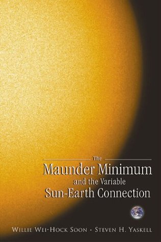The Maunder Minimum and the Variable Sun-Earth Connection