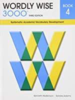 Wordly Wise 3000 Book 4: Systematic Academic Vocabulary Development
