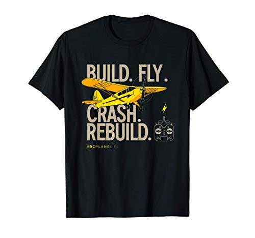 RC Plane Gifts Build Fly Crash Rebuild Yellow Airplane T-Shirt