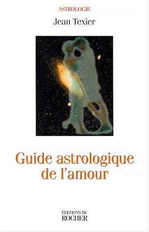Guide astrologique de l'amour