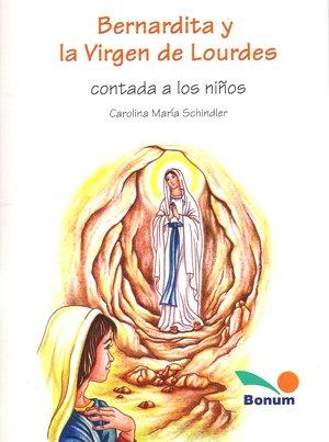 Bernardita Y La Virgen De Lourdes