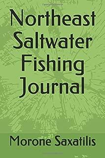 Northeast Saltwater Fishing Journal
