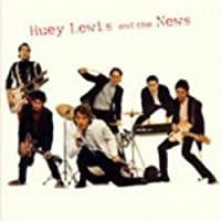Huey Lewis & The News by Huey Lewis & the News (2008-09-26)