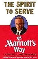 The Spirit to Serve: Marriot's Way