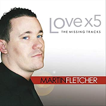 Love X5: The Missing Tracks
