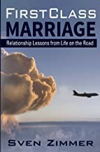 First Class Marriage: Relationship Lessons from Life on the Road
