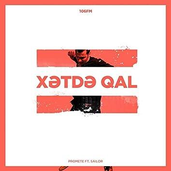 Xətdə Qal (feat. Sailor)