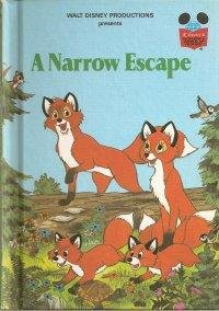 A Narrow Escape - Book  of the Disney's Wonderful World of Reading