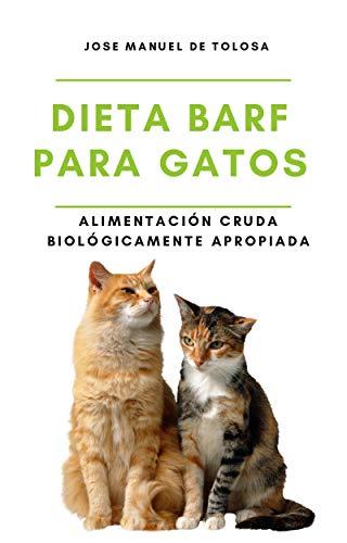 Dieta BARF para Gatos: Alimentación Cruda Biológicamente Apropiada