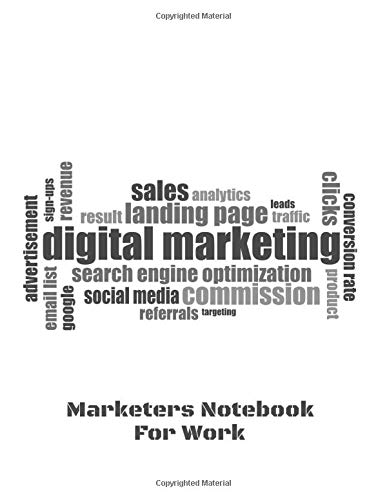 Marketers Notebook For Work: Blank Lined Journal - Workbook - Gifts for a Marketer or Coworker