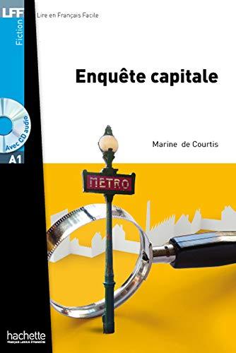 Enquete Capitale + CD Audio MP3 (Decourtis) (Fiction, 1) (French Edition)