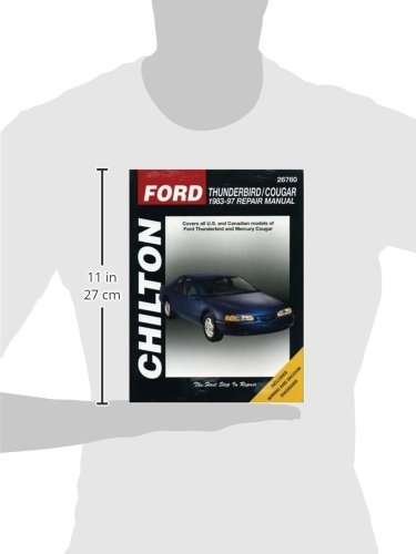 Ford Thunderbird and Cougar, 1983-97 (Chilton Total Car Care Series Manuals)