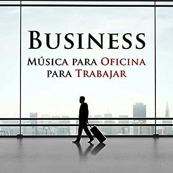 Business - Musica para Oficina para Trabajar
