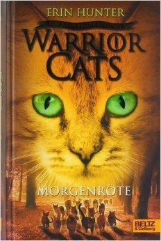 Warrior Cats - Die neue Prophezeiung. Morgenröte: II, Band 3 ( 4. Dezember 2014 )