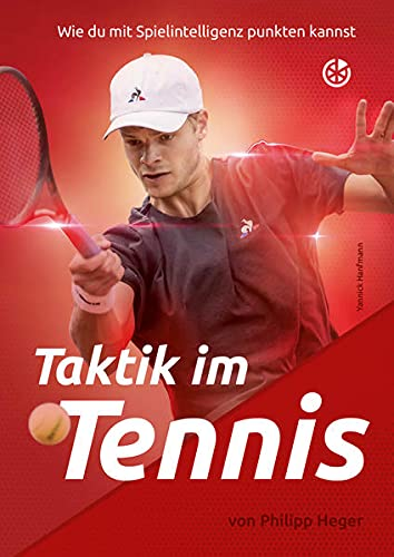 Neuer Sportverlag Taktik im Tennis: Wie du mit Spielintelligenz punkten kannst Foto