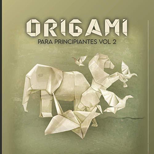 Origami para principiantes Vol2: 40 plantillas fáciles con instrucciones paso a paso, una introducción progresiva al arte del plegado de papel / Kit de origami para adultos / Origami para niños