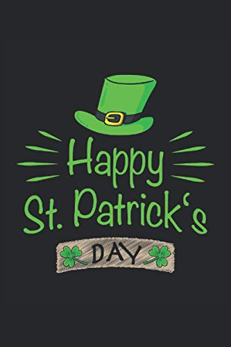 Saint Patricks Day Irisches Bier Kleebblatt Irland Irische Flagge Geschenk: Notizbuch - Notizheft - Notizblock - Tagebuch - Planer - Liniert - ... - 6 x 9 Zoll (15.24 x 22.86 cm) - 120 Seiten