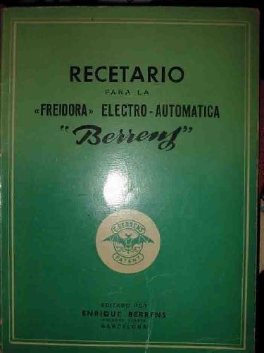RECETARIO PARA LA FREIDORA ELECTRO-AUTOMATICA BERRENS