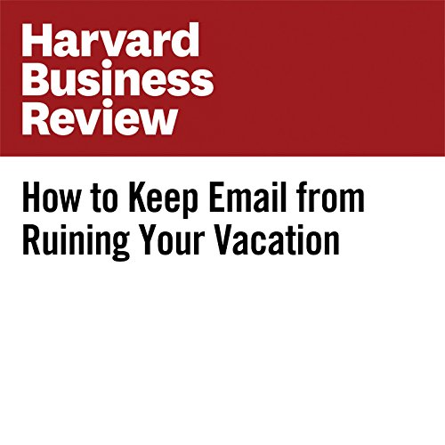 How to Keep Email From Ruining Your Vacation copertina