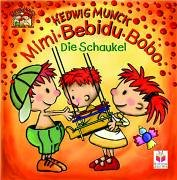 Mimi - Bebidu - Bobo. Die Schaukel.