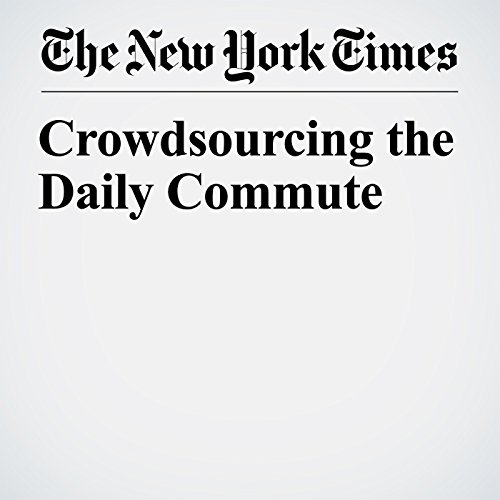 Crowdsourcing the Daily Commute copertina