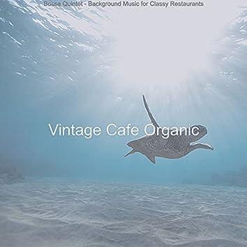 Bossa Quintet - Background Music for Classy Restaurants