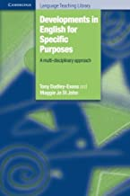 Developments in English for Specific Purposes: A Multi-Disciplinary Approach (Cambridge Language Teaching Library)