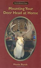 Mounting Your Deer Head at Home