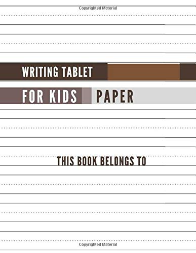 Writing Tablet for Kids Paper: Notebook with Dotted Lined Sheets for Kindergarten To 3rd Grade Students, 100 pages, 8.5x11 inches