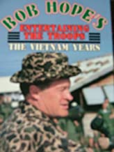Bob Hope's Entertaining the Troops the Vietnam Years 1968 World Tour