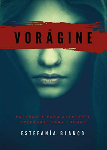 Vorágine (Trilogía Vorágine nº 1) eBook: Blanco Reyes, Estefanía ...