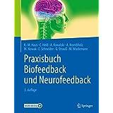 Praxisbuch Biofeedback und Neurofeedback (German Edition)