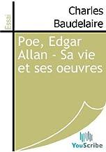 Poe, Edgar Allan - Sa vie et ses oeuvres