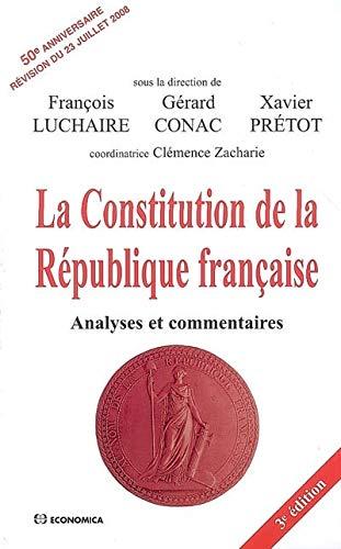 La Constitution de la République française : Analyses et commentaires
