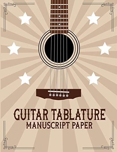 Guitar Tablature Manuscript Paper: Guitar Tablature Manuscript Paper:Guitar Tab Notebook: Good Life Quotes, Music Composition Books, Music Manuscript ... Staff Paper, Bass Clef Play Rest Repeat ,