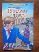 The Runaway Clown (Adventures of the Northwoods, Book 8)