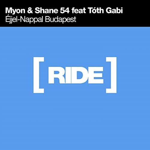 Myon & Shane 54 feat. Tóth Gabi