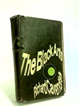THE BLACK ARTS. An Absorbing Account of Witchcraft, Demonology, Astrology,and Other Mystical Practices Throughout the Ages.
